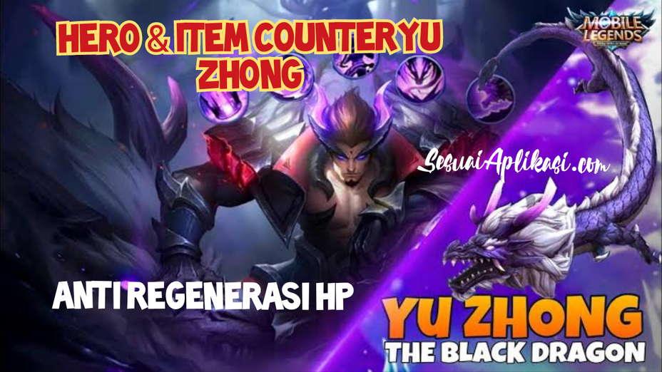 counter yu zhong Mobile Legends